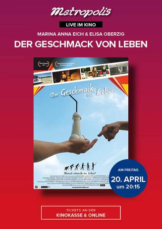 """Live im Kino: """"DER GESCHMACK VON LEBEN"""""""