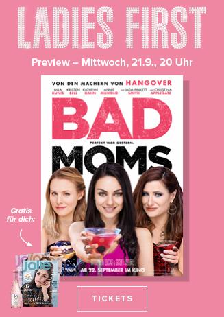 Ladies First: Bad Moms
