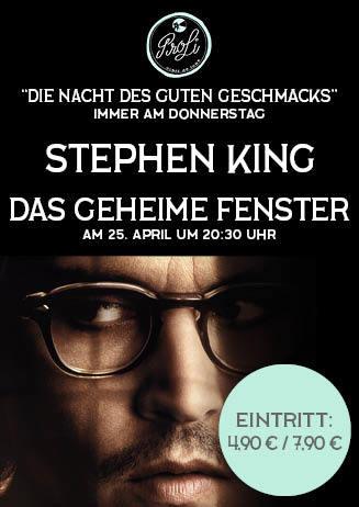 Die Nacht des guten Geschmacks: Steven King - DAS GEHEIME FENSTER