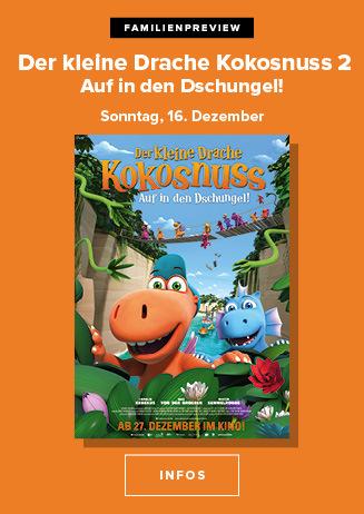 16.12. - Familienpreview: Der kleine Drache Kokosnuss - Auf in ..