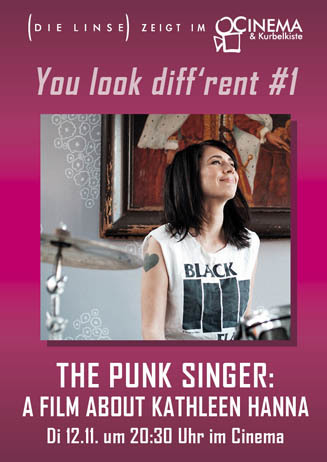 You look diff'rent #1: THE PUNK SINGER