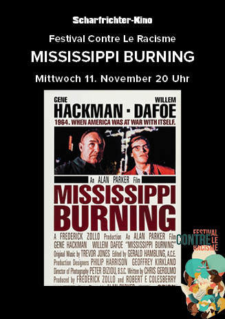Antirassismus Tag: Mississippi Burning