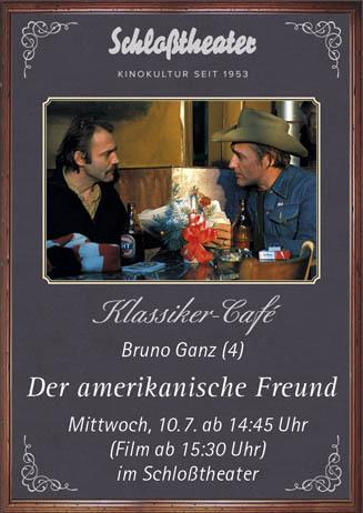 Klassiker-Café: DER AMERIKANISCHE FREUND
