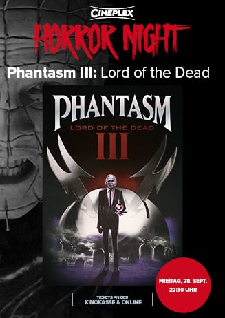 Cineplex Horror Night: Phantasm III: Lord of the Dead