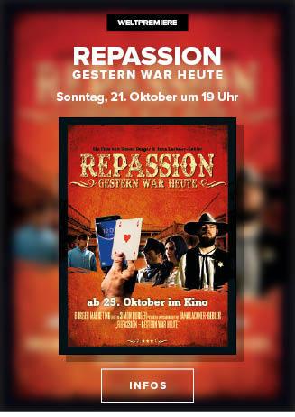 Weltpremiere: Repassion - Gestern war heute