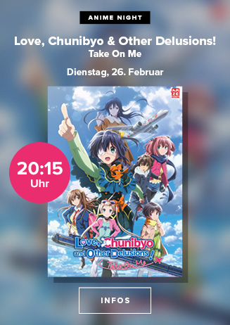 "Anime Night: ""Love, Chunibyo & Other Delusions! Take On Me"""
