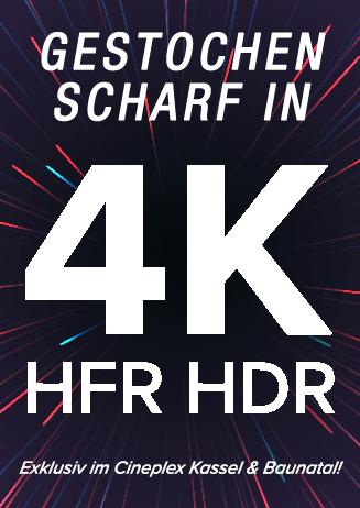 4K Filme - Exklusiv nur im Cineplex Kassel!