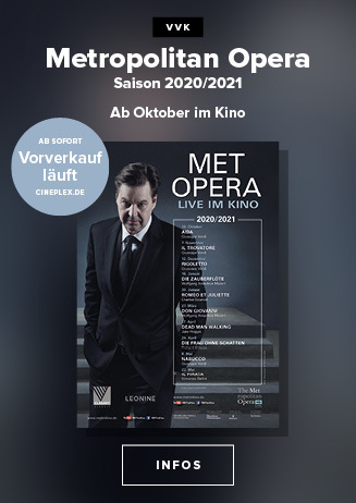 Metropolitan Opera live im Cineplex!
