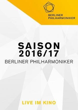 Berliner Philharmoniker Saison 2016/2017 Live im Kino!