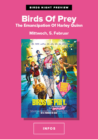 05.02. - Birds Night Preview: Birds of Prey