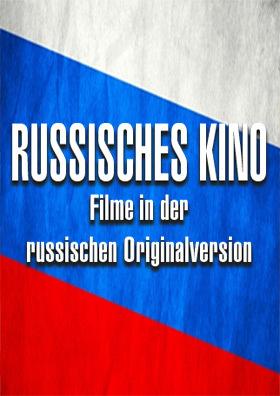 Ab 18.03. - Neue Reihe: Russisches Kino