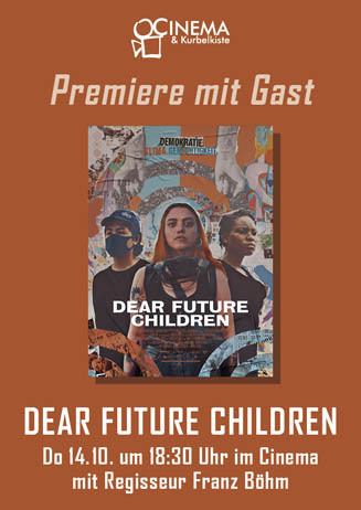 Premiere mit Regisseur: DEAR FUTURE CHILDREN