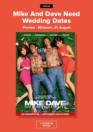 "Vorpremiere "" Mike and Dave need weeding dates """