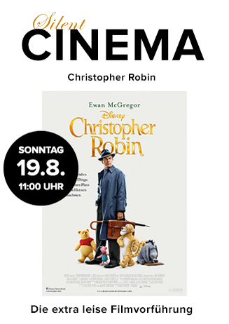 "Silent Cinema: ""Christopher Robin"""