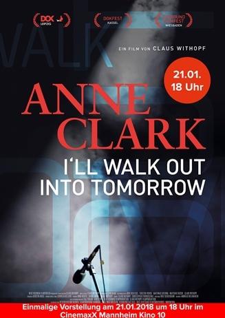 Anne Clark I'll Walk Out Into Tomorrow