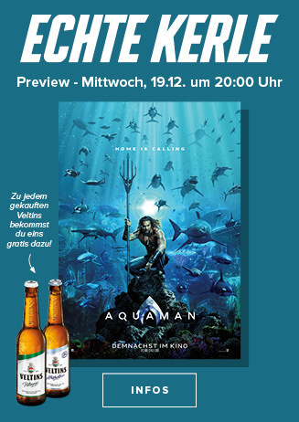 Echte Kerle Preview am 19.12.2018: Aquaman 3D