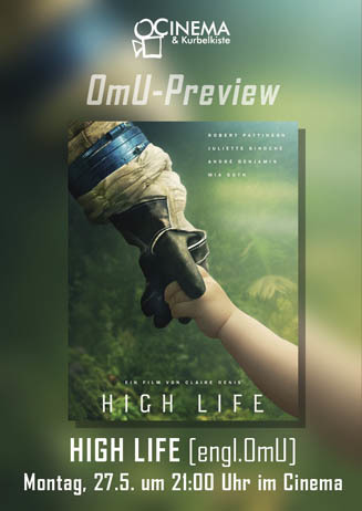 OmU-Preview: HIGH LIFE