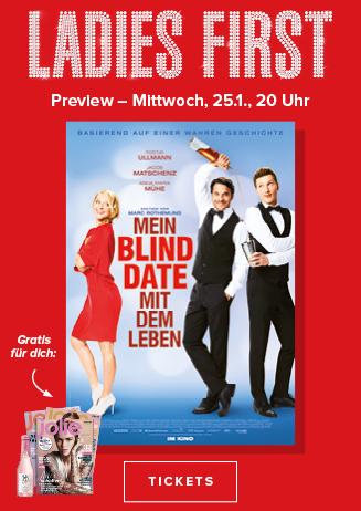 Ladies First Preview - Mein Blind Date mit dem Leben