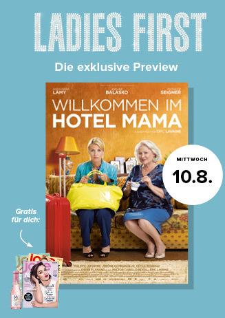 10.08. Ladies First: Willkommen im Hotel Mama