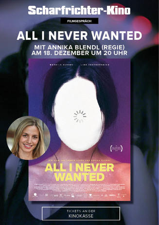 Filmgespräch: ALL I NEVER WANTED