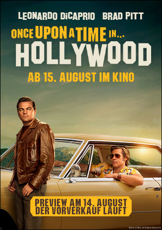 Vorverkauf: ONCE UPON A TIME... in Hollywood