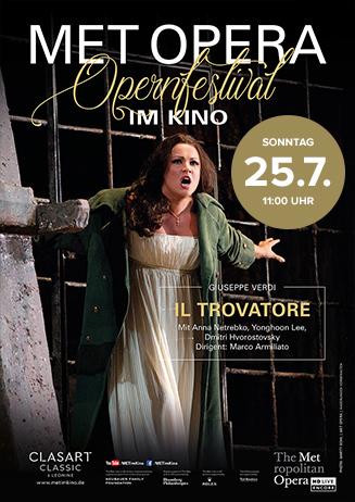 MET Opera 2020/21: Il Trovatore (Verdi) (2015)