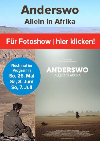 """190526-0707 Nachbericht +Encore """"Anderswo. Allein in Afrika"""""""