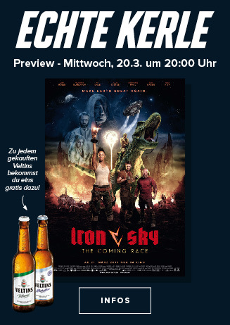 "Echte Kerle Preview ""Iron Sky: The Coming Race"""