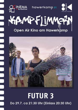 Kamp-Flimmern: FUTUR DREI
