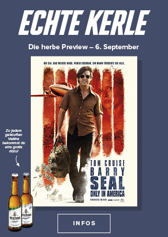 Echte Kerle-Preview: BARRY SEAL – ONLY IN AMERICA