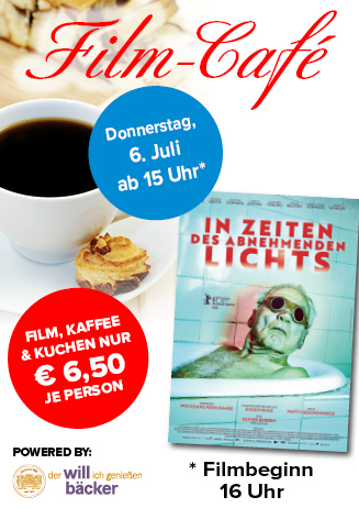 """170706 Film-Café """"In Zeiten des abnehmenden Lichts"""""""
