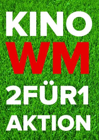 """Kino WM """"2 für 1 Aktion"""""""