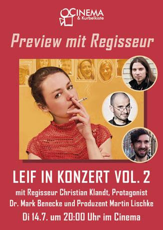 Preview mit Regisseur: LEIF IN KONZERT VOL. 2