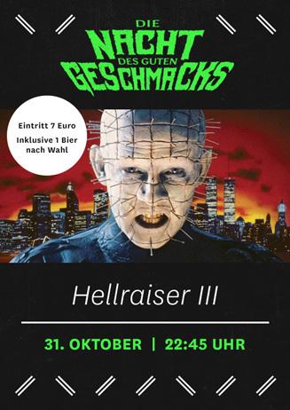 Die Nacht des guten Geschmacks: Hellraiser III: Hell on Earth