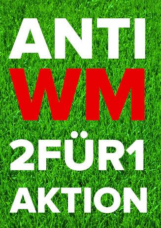 "Anti WM ""2 für 1 Aktion"""