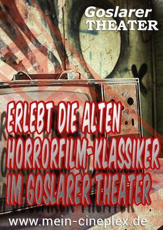 Special Horrorfilm-Klassiker im Goslarer Theater