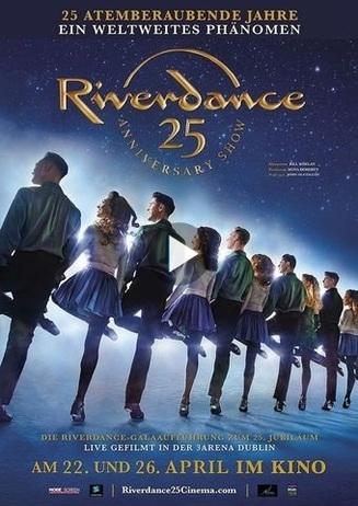 Riverdance: Die 25 Jahre Jubiläumsshow