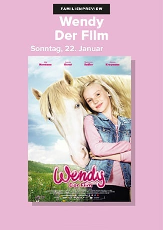 Familienpreview: Wendy - Der Film