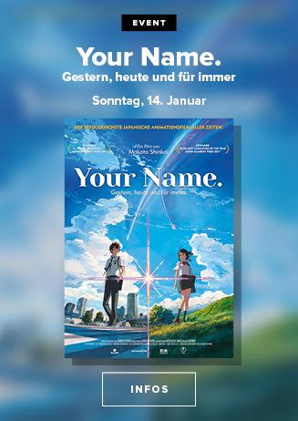 Your Name 14. Januar