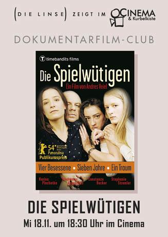 Dokumentarfilm-Club: DIE SPIELWÜTIGEN