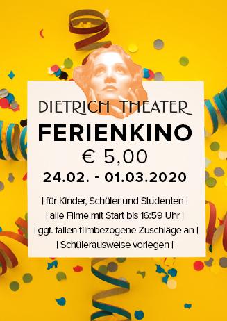 Ferienkino im Dietrich Theater
