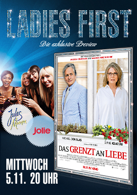 Ladies First Preview: DAS GRENZT AN LIEBE