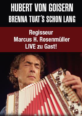 Marcus H. Rosenmüller LIVE zu Gast