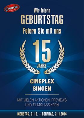 15 JAHRE CINEPLEX SINGEN - Wir feiern Geburtstag