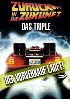 21.10. - Zurück in die Zukunft - Triple
