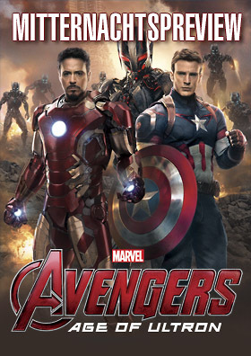 Mitternachts-Preview AVENGERS: AGE OF ULTRON
