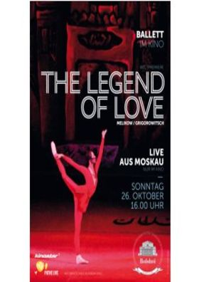 BolshoiBallett live: The Legend of Love