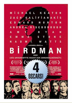 BIRDMAN - ausgezeichnet mit 4 Oscars!