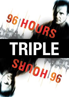 96 Hours Triple