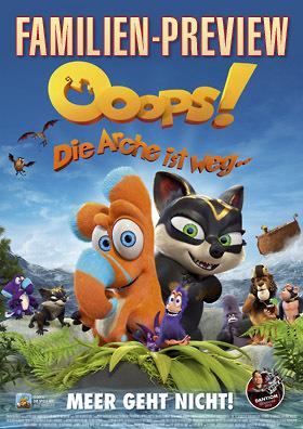 Familien-Preview: OOOPS! Die Arche ist weg